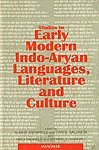 Studies in Early Modern Indo-Aryan Languages, Literature and Culture Research Papers, 1992-1994, Presented at the Sixth Conference on Devotional Literature in New Indo-Aryan Languages Held at Seattle, University of Washington, 7-9 July 1994 1st Published,8173042691,9788173042690