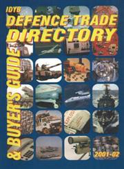 IDYB Defence Trade Directory and Buyer's Guide, 2001-2002,8186857044,9788186857045