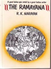 The Ramayana A Great Indian Epic Retold By a Great Indian Writer,8170944945,9788170944942
