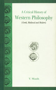 A Critical History of Western Philosophy Greek, Medieval and Modern 5th Reprint,8120812417,9788120812413
