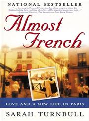 Almost French Love and a New Life in Paris,1592400825,9781592400829