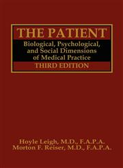 The Patient Biological, Psychological, and Social Dimensions of Medical Practice 3rd Edition,030644142X,9780306441424