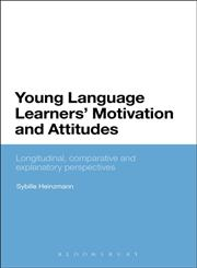 Young Language Learners' Motivation and Attitudes,1441194274,9781441194275