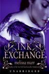 Ink Exchange Unabridged Edition,0061702250,9780061702259