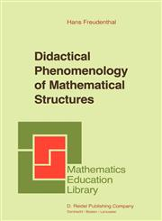 Didactical Phenomenology of Mathematical Structures,9027722617,9789027722614
