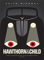 Hawthorn and Child,184708527X,9781847085276