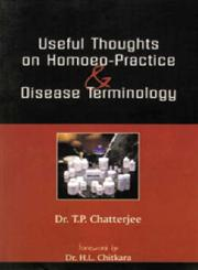 A Handbook of Useful Thoughts on Homoeo-Practice and Disease Terminology,8170212804,9788170212804