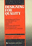 Designing for Quality An Introduction to the Best of Taguchi and Western Methods of Statistical Experimental Design,0412400200,9780412400209
