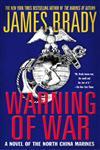 Warning of War A Novel of the North China Marines,0312303327,9780312303327