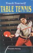 Teach Yourself Table Tennis,8178794551,9788178794556