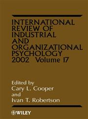 International Review of Industrial and Organizational Psychology, Vol. 17, 2002,0470842954,9780470842959
