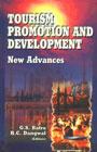 Tourism Promotion and Development New Advances,8176291072,9788176291071