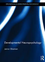 Developmental Neuropsychology 1st Edition,0415532752,9780415532754