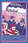 Signal : 02 A Journal of International Political Graphics,160486298X,9781604862980