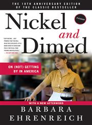 Nickel and Dimed On (Not) Getting By in America,0312626681,9780312626686