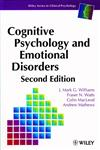 Cognitive Psychology and Emotional Disorders, 2nd Edition,0471944300,9780471944300