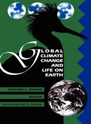 Global Climate Change and Life on Earth,0412028212,9780412028212