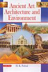 Ancient Art, Architecture and Environment 1st Edition,8178848007,9788178848006