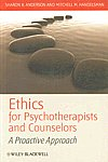 Ethics for Psychotherapists and Counselors A Proactive Approach,1405177667,9781405177665