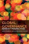 Global Governance Feminist Perspectives,0230537049,9780230537040