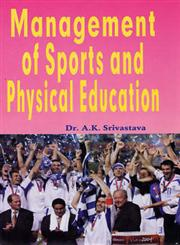 Management of Sports and Physical Education,8178791994,9788178791999