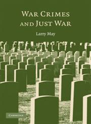 War Crimes and Just War,0521691532,9780521691536