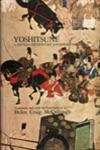 Yoshitsune: A 15th Century Japanese Chronicle,0804702705,9780804702706