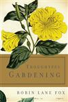 Thoughtful Gardening,0465061869,9780465061860