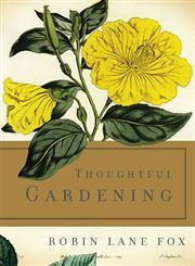 Thoughtful Gardening,0465061869,9780465061860