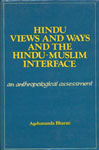 Hindu Views and Ways and the Hindu-Muslim Interface An Anthropological Assessment 1st Edition,8121501822,9788121501828