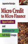 Micro Credit to Micro Enterprises Opportunities & Challenges for Self-Help Groups 1st Edition,8178886847,9788178886848