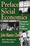 Preface to Social Economics Economic Theory and Social Problems,1412809983,9781412809986