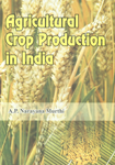 Agricultural Crop Production in India,8184351461,9788184351460
