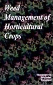 Weed Management of Horticultural Crops,8177540327,9788177540321