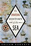 The Unnatural History of the Sea 2nd Edition,1597265772,9781597265775