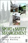 Sports and Safety Management,075064351X,9780750643511