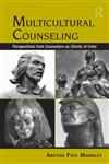 Multicultural Counseling Perspectives from Counselors as Clients of Color,0415956862,9780415956864