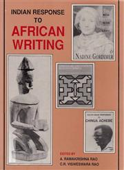 Indian Response to African Writing,8185218714,9788185218717