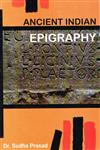 Ancient Indian Epigraphy,9382074244,9789382074243