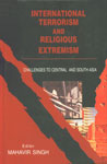 International Terrorism and Religious Extremism Challenges to Central and South Asia,8179750892,9788179750896