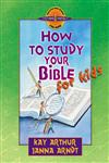 How to Study Your Bible for Kids,0736903623,9780736903622