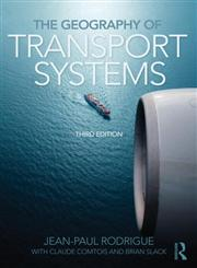 The Geography of Transport Systems 3rd Edition,0415822548,9780415822541