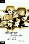 Management of Information from Archives 2nd Edition,0566079933,9780566079931