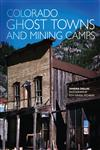 Colorado Ghost Towns and Mining Camps,0806120843,9780806120843