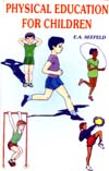Physical Education for Children,8178790556,9788178790558