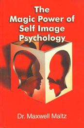The Magic Power of Self Image Psychology 9th Jaico Impression,8172241275,9788172241278