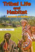 Tribal Life and Habitat Economy and Society 1st Edition,8187445017,9788187445012