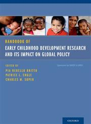 Handbook of Early Childhood Development Research and Its Impact on Global Policy,0199922993,9780199922994