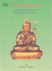 "The Dzogchen Innermost Essence Preliminary Practice : ""Long-chen Nying-thig Ngon-dro"" with Original Tibetan Text 5th Edition,8185102198,9788185102191"