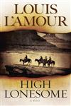 High Lonesome A Novel,0553259725,9780553259728